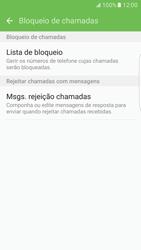 Samsung Galaxy S7 Edge - Chamadas - Como bloquear chamadas de um número -  7