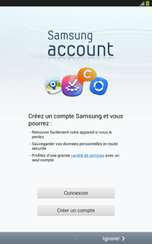 Samsung Galaxy Tab 3 8 4G - Premiers pas - Créer un compte - Étape 7
