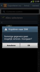 Samsung I9300 Galaxy S III - Contacten en data - Contacten kopiëren van toestel naar SIM - Stap 7