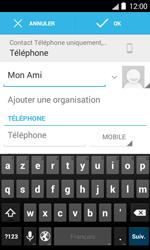 Bouygues Telecom Bs 403 - Contact, Appels, SMS/MMS - Ajouter un contact - Étape 7