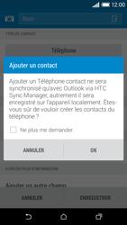 HTC Desire 610 - Contact, Appels, SMS/MMS - Ajouter un contact - Étape 6