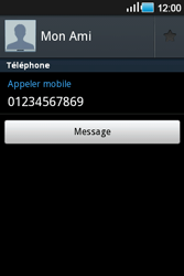 Samsung Galaxy Ace - Contact, Appels, SMS/MMS - Ajouter un contact - Étape 7