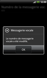 HTC A8181 Desire - Messagerie vocale - configuration manuelle - Étape 8
