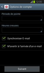 Samsung Galaxy Express - E-mails - Ajouter ou modifier un compte e-mail - Étape 17