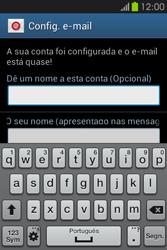Samsung Galaxy Fame - Email - Configurar a conta de Email -  19