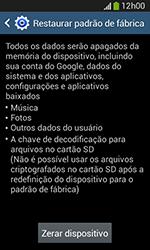Samsung Galaxy Grand Neo - Funções básicas - Como restaurar as configurações originais do seu aparelho - Etapa 9