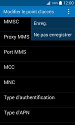 Samsung G318H Galaxy Trend 2 Lite - MMS - Configuration manuelle - Étape 15