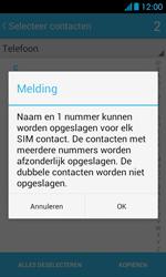 Huawei Ascend Y300 - Contacten en data - Contacten kopiëren van toestel naar SIM - Stap 10