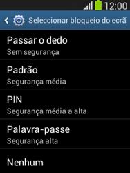 Samsung Galaxy Pocket Neo - Segurança - Como ativar o código de bloqueio do ecrã -  6