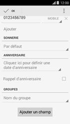 Bouygues Telecom Ultym 5 II - Contact, Appels, SMS/MMS - Ajouter un contact - Étape 9